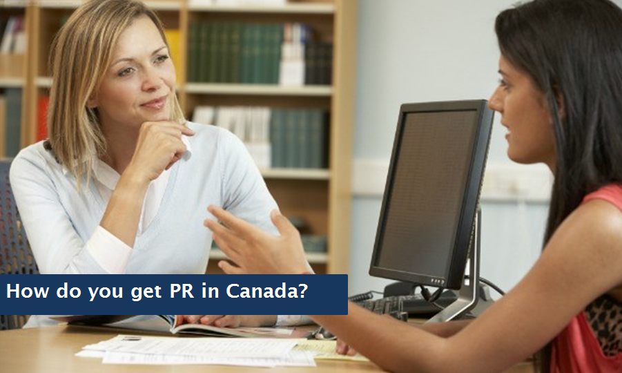 How do you get PR in Canada?